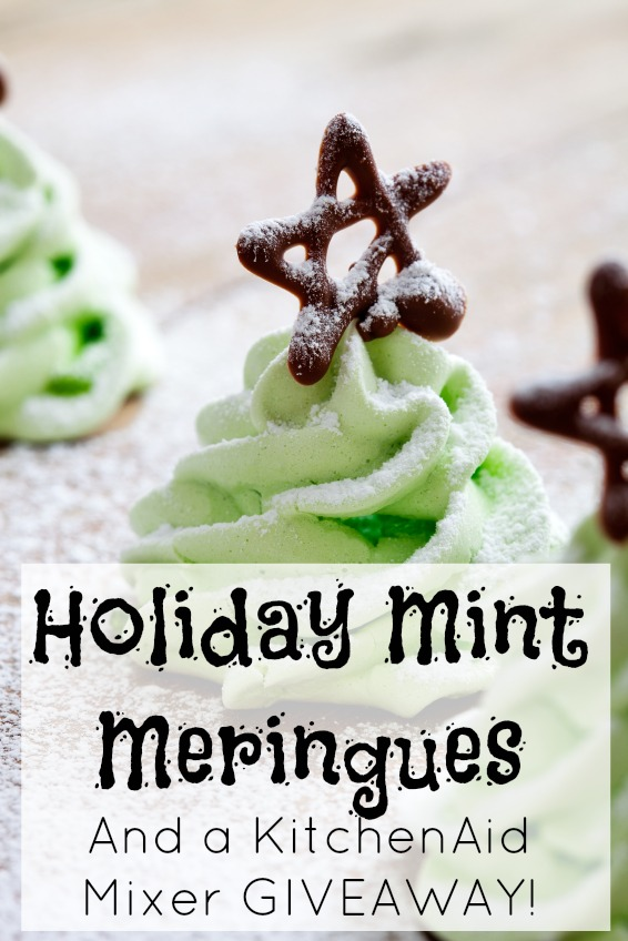 Kitchenaid Mixer Giveaway and Holiday Mint Meringues