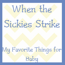 My Favorite Things :: Day 3 :: So You've Got a Sick Kid