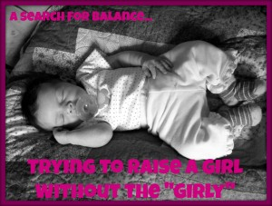 """Guest Appearance :: Raising a Girl without the """"Girly"""""""