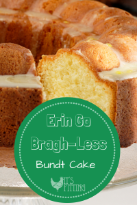 Erin Go Bragh-Less Bundt Cake | St. Patricks Day Treats