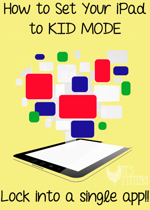 set_ipad_kid_mode