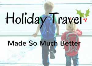 Holiday Travel :: Carry Less, Spend Less, Gift More?